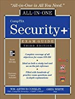 Comptia Security+ All-In-One Exam Guide (Exam Sy0-301), 3rd Comptia Security+ All-In-One Exam Guide (Exam Sy0-301), 3rd Edition Edition