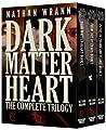 Dark Matter Heart: The Complete Trilogy