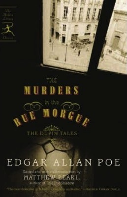 The Murders in the Rue Morgue: The Dupin Tales (C. Auguste Dupin, #1-3)
