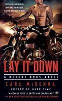 Lay It Down (Desert Dogs, #1)