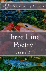 Three Line Poetry: Issue 1