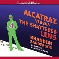 Alcatraz Versus the Shattered Lens (Alcatraz, #4)