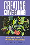 Creating Conversations by Robert Keith Sawyer