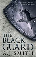 The Black Guard (The Long War, #1)