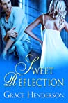 Sweet Reflection (Truth, #2; Reflection, #1)