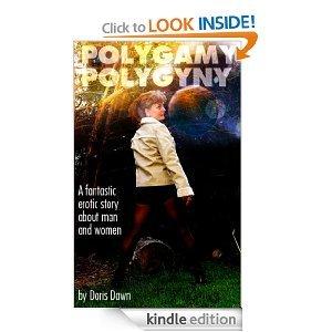 Polygamy vs. Polygyny (Naked Beyond Time & Space Book 1)