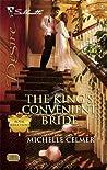 The King's Convenient Bride (Royal Seductions, #1)