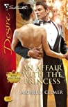 An Affair With The Princess (Royal Seductions, #3)