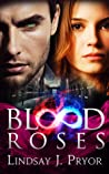 Blood Roses (Blackthorn, #2)