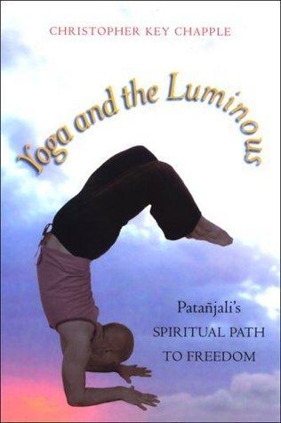 Yoga and the Luminous Patanjali