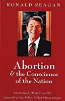 Abortion & the Conscience of the Nation