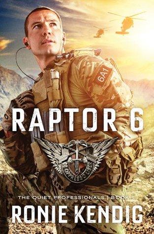 Raptor 6 Quiet Professionals 1 By Ronie Kendig