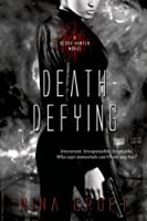 Death Defying (Blood Hunter, #3)