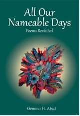 All Our Nameable Days: Poems Revisited