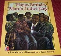 Happy Birthday, Martin Luther King Grade K (copyright 1993)