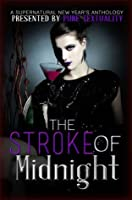 The Stroke of Midnight: A Supernatural New Year's Anthology (The Sensor #2.6)