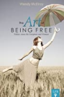The Art of Being Free: Politics versus the Everyman and Woman (LFB)