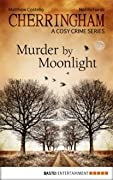Murder by Moonlight (Cherringham, #3)