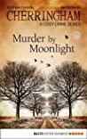 Murder by Moonlight (Cherringham, #3)