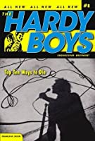 Top Ten Ways to Die (Hardy Boys (All New) Undercover Brothers Book 8)