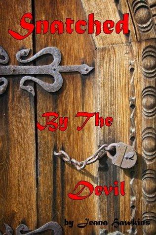 Snatched By the Devil: A true crime memoir of a sex trafficking survivor