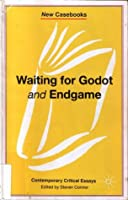 waiting for godot and endgame samuel beckett by steven connor waiting for godot and endgame contemporary critical essays new casebooks