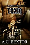 Toxic (Lights of Peril, #3)