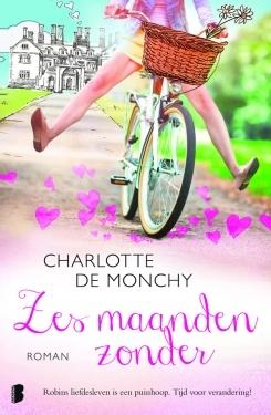 Zes maanden zonder by Charlotte de Monchy