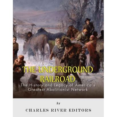 the impact of the underground railroad in the history of america Harriet tubman: harriet tubman in the north along the route of the underground railroad that seceded from the union and formed the confederate states of america.
