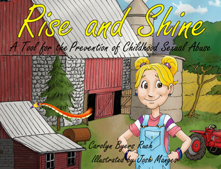 Rise and Shine: A Tool for the Prevention of Childhood Sexual Abuse (Community Version)