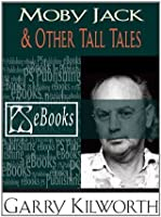 Moby Jack & Other Tall Tales