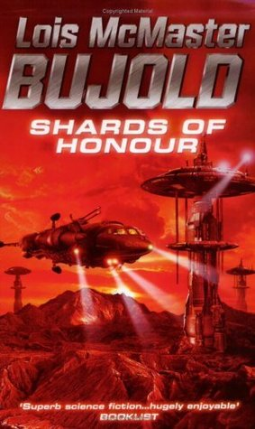 Shards of Honour  (Vorkosigan Saga, #1)
