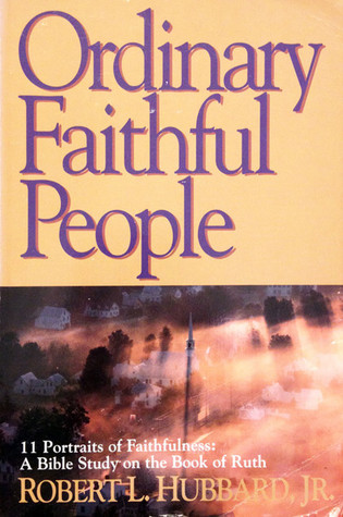 Ordinary, faithful people by Robert L. Hubbard Jr.