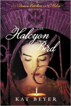 The Halcyon Bird (The Demon Catchers of Milan, #2)