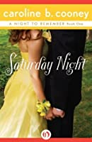 Saturday Night (A Night to Remember, 1)