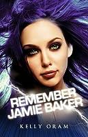 Remember Jamie Baker (Jamie Baker, #3)