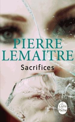 Sacrifices by Pierre Lemaitre