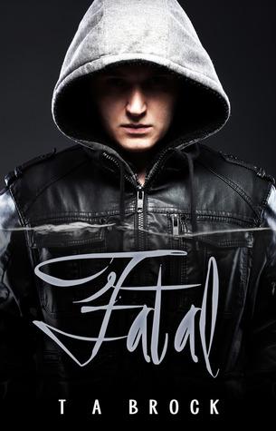 Fatal (Fatal, #1)