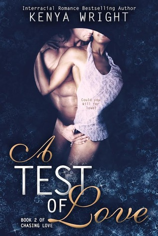 A Test of Love (Chasing Love, #2)