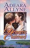 Dreams Claimed (Warfield's Landing #1)