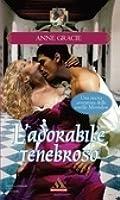 L'adorabile tenebroso (The Merridew Sisters, #2)