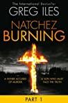 Natchez Burning: Part 1 of 6