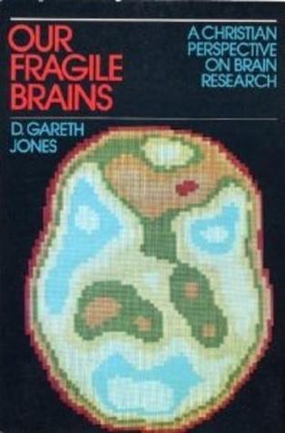 Our Fragile Brains