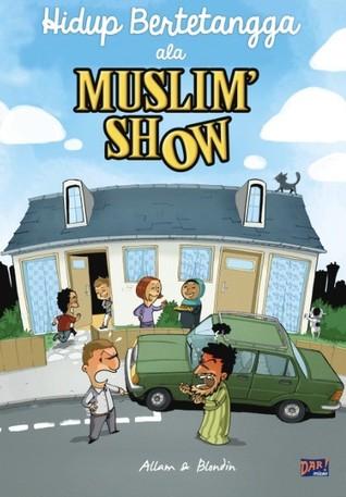 Hidup Bertetangga Ala Muslim Show