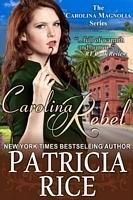 Carolina Rebel (Carolina Magnolia Series, #4)