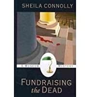 Fundraising the Dead (A Museum Mystery, #1)