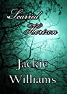 Scarred Horizon by Jackie Williams