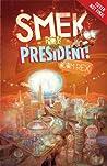 Smek for President! (Smek, #2)