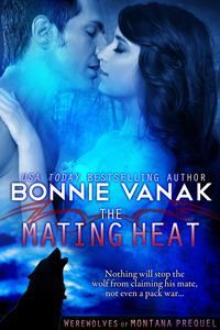 The Mating Heat (Werewolves of Montana, #0.5)