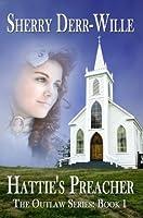 Hattie's Preacher (The Outlaw Series)